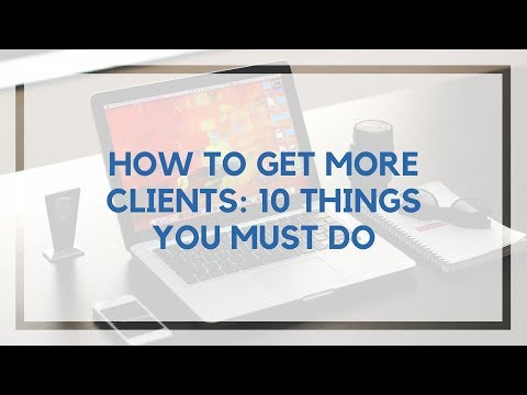 How to Find Writing Clients: 10 Things You Must do