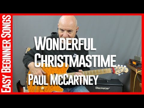 Wonderful Christmastime By Paul McCartney - Guitar Lesson Tutorial
