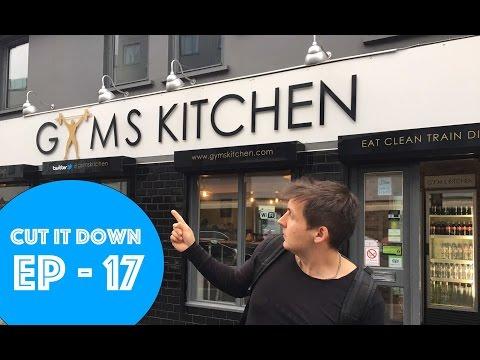 Cut It Down - Ep 17 | Upper Body, Gym's Kitchen