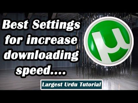 #1 Highest Download Speed! Best Utorrent Setting! 2017 Updated urdu hindi