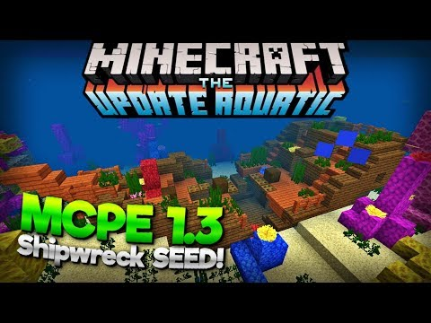 MCPE 1.3 SHIPWRECK at Spawn SEED! Minecraft PE 1.3 Aquatic Update Seeds (MCPE 1.3 Bedrock Edition)