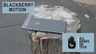 BlackBerry Motion review - All Hands on Tech