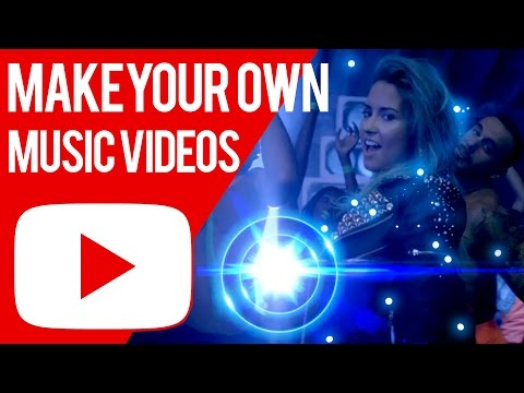 Make Your Own Music Videos