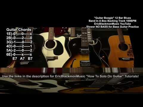 Slower 100bpm Bassless Guitar Boogie 12 Bar E Blues Band In A Box Backing Track