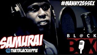 Samurai   BL@CKBOX S9 Ep. 03/100 #Manny2Essex