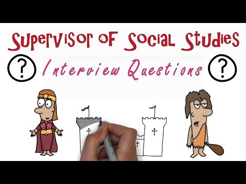 Supervisor of Social Studies Interview Questions