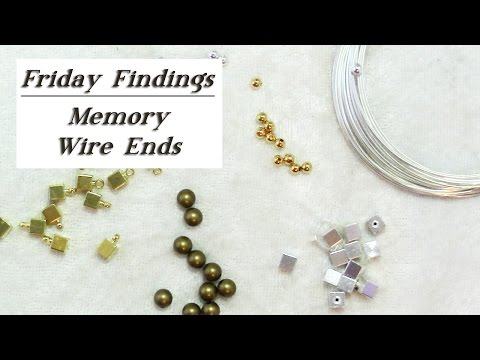 Friday Findings-Memory Wire Bead Ends