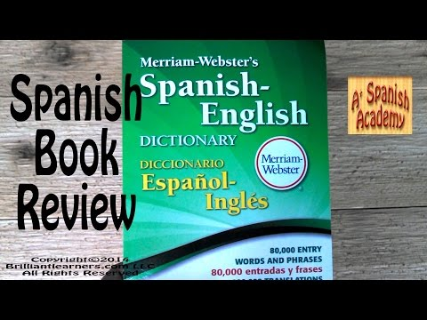Spanish Books to Help You Learn Spanish: Spanish English Dictionary Merriam-Webster 2014 Book Review