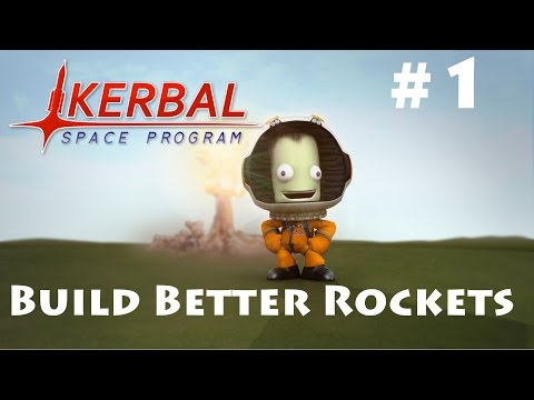 KSP Build Better Rockets 1 The Basics