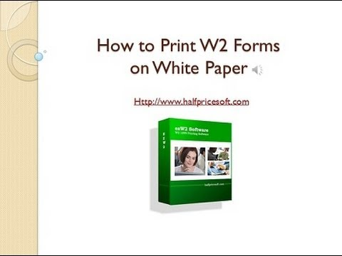 How to Print W2 Forms on White Paper