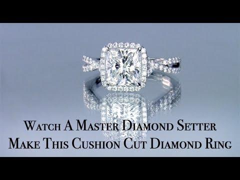 Watch A Master Diamond Setter Make This Cushion Cut Diamond Ring