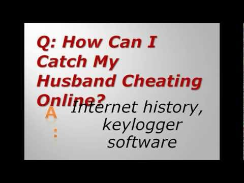 How Can I Catch My Husband Cheating Online?