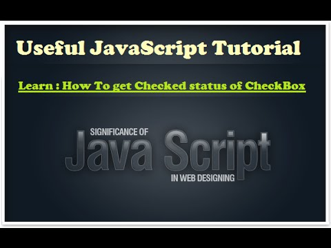 Learn javascript - Check checkbox checked status usig javascript - how to learn javascript