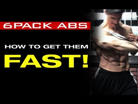 How to Get a Six Pack Fast - 6 Pack Attack Plan!