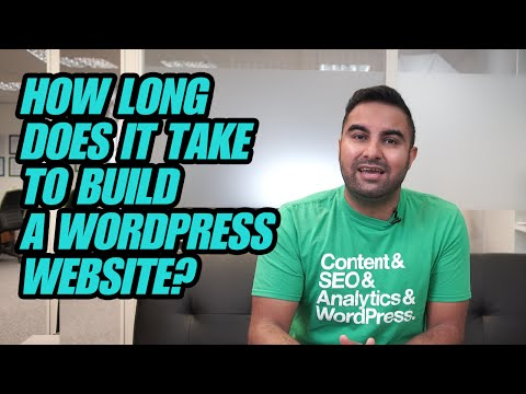 Ep 37: How Long Does It Take To Build A WordPress Website?