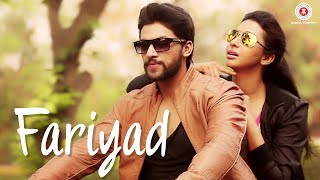 Fariyad - Official Music Video | Shaurya, Gayathri & Mitesh | Bilal Khan & Roshni Saha