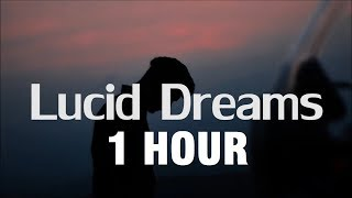 [1 HOUR] Juice Wrld - Lucid Dreams (Lyrics) 💔