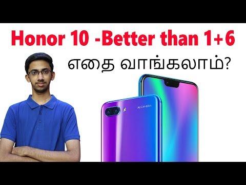 Honor 10  - Better than Oneplus 6? எதை வாங்கலாம்?   Tamil   Tech Satire