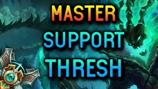 MASTER SUPPORT THRESH SEASON 8 - League of Legends