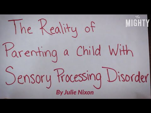 The Reality of Parenting a Child With Sensory Processing Disorder