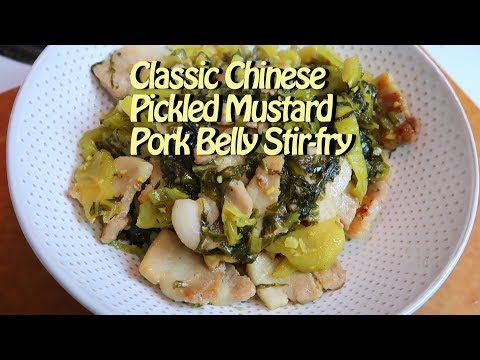 Easy Chinese Pickled Mustard & Pork Belly Stir-fry Easy Recipe Eps 78