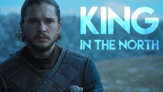 Jon Snow || King in the North