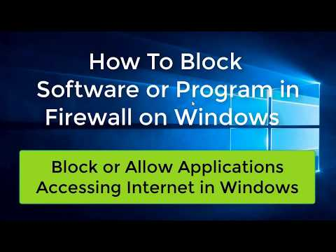 How To Block software/Program in Firewall | Block or Allow Accessing Internet