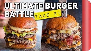 THE ULTIMATE BURGER BATTLE - TAKE 2!!