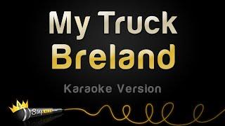 Breland - My Truck (Karaoke Version)