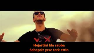 Saad Lamjarred   Mal Hbibi Malou (Arabic Lyrics & Turkish Subtittle)