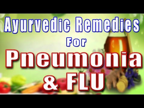 Ayurvedic Remedies For Pneumonia & FLU II फ्लू और निमोनिआ का आयुर्वेदिक उपचार II