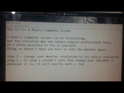 How to fix a blurry computer screen