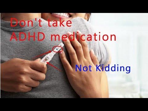 What    Don't take ADHD medication