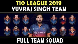 T10 Cricket League 2019 | Yuvraj Singh Team Full Squad | Maratha Arabians