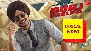 Himmat Sandhu - Burj Khalifa (Lyrical Video) | Latest Punjabi Song 2019 | Raj Ranjodh | Laddi Gill