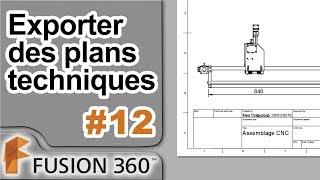 Fusion 360 - Ep12 - Exporter Des Plans Et Dessins Techniques