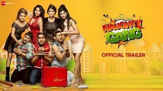 Naughty Gang - Official Trailer | Viren Bika, Rashmi Mishra, Kaif Khan, Monika Rava