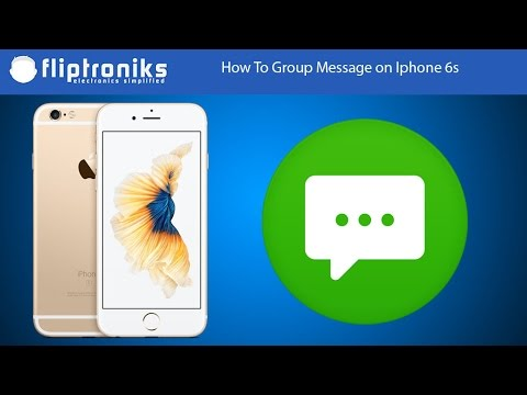 How To Group Message on Iphone 6s - Fliptroniks.com