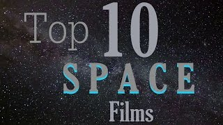 A Top 10 Space Movies of all time