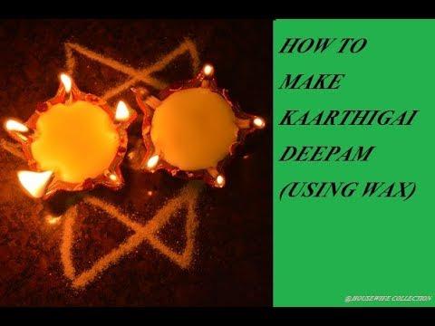 How to make Kaarthigai Deepam (using wax)