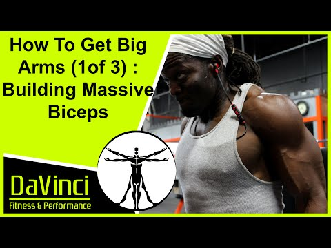 How To Get Big Arms Fast (1 of 3) - Building Massive Biceps