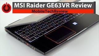 MSI GE63VR Raider Review