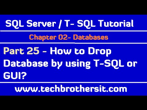 How to Drop Database by using T-SQL or GUI - SQL Server / T-SQL Tutorial Part 25