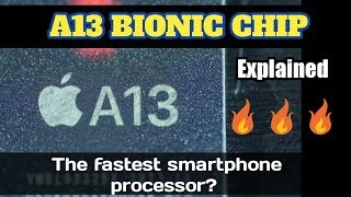 Apple A13 Bionic Chip explained : the fastest smartphone processor of 2019 details