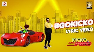 #GOKICKO | Official Lyric Video | Badshah and Kicko | Kicko & Super Speedo