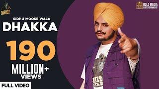 DHAKKA : Sidhu Moose Wala ft Afsana Khan | Official Music Video | Latest Punjabi Songs 2019