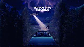 Bigfoot, UFOs and Jesus [2021] Trailer