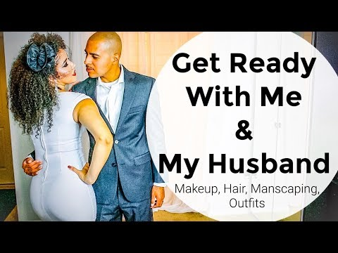 Get Ready With Me/Us: Wedding Anniversary  Date Night Makeup, Hair, with Outfits   Manscaped