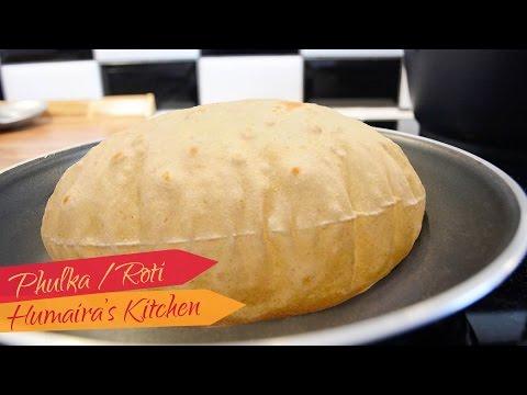 Roti banane ka tarika | Chapati | Phulka - Soft Chapati / Roti Indian Flat Bread - Humaira's Kitchen