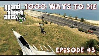 1000 Ways to Die in Grand Theft Auto V Episode #3